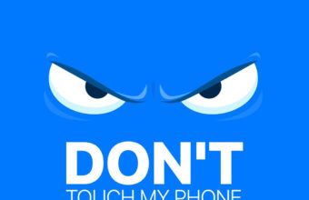 Dont Touch My Phone 1 1080x1920 340x220