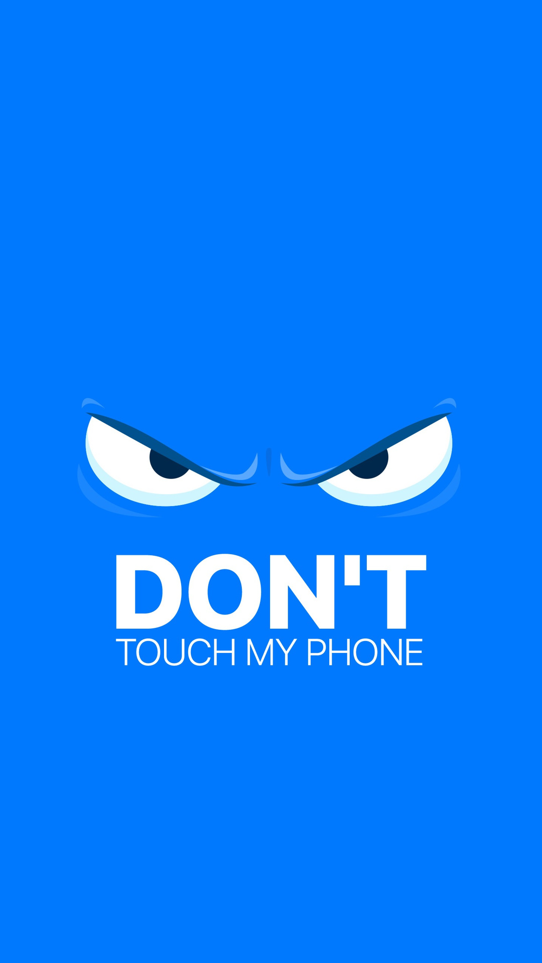 Dont Touch My Phone Wallpapers Hd