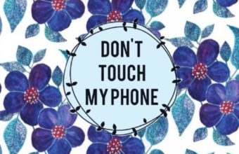 Dont Touch My Phone 17 1000x1326 340x220