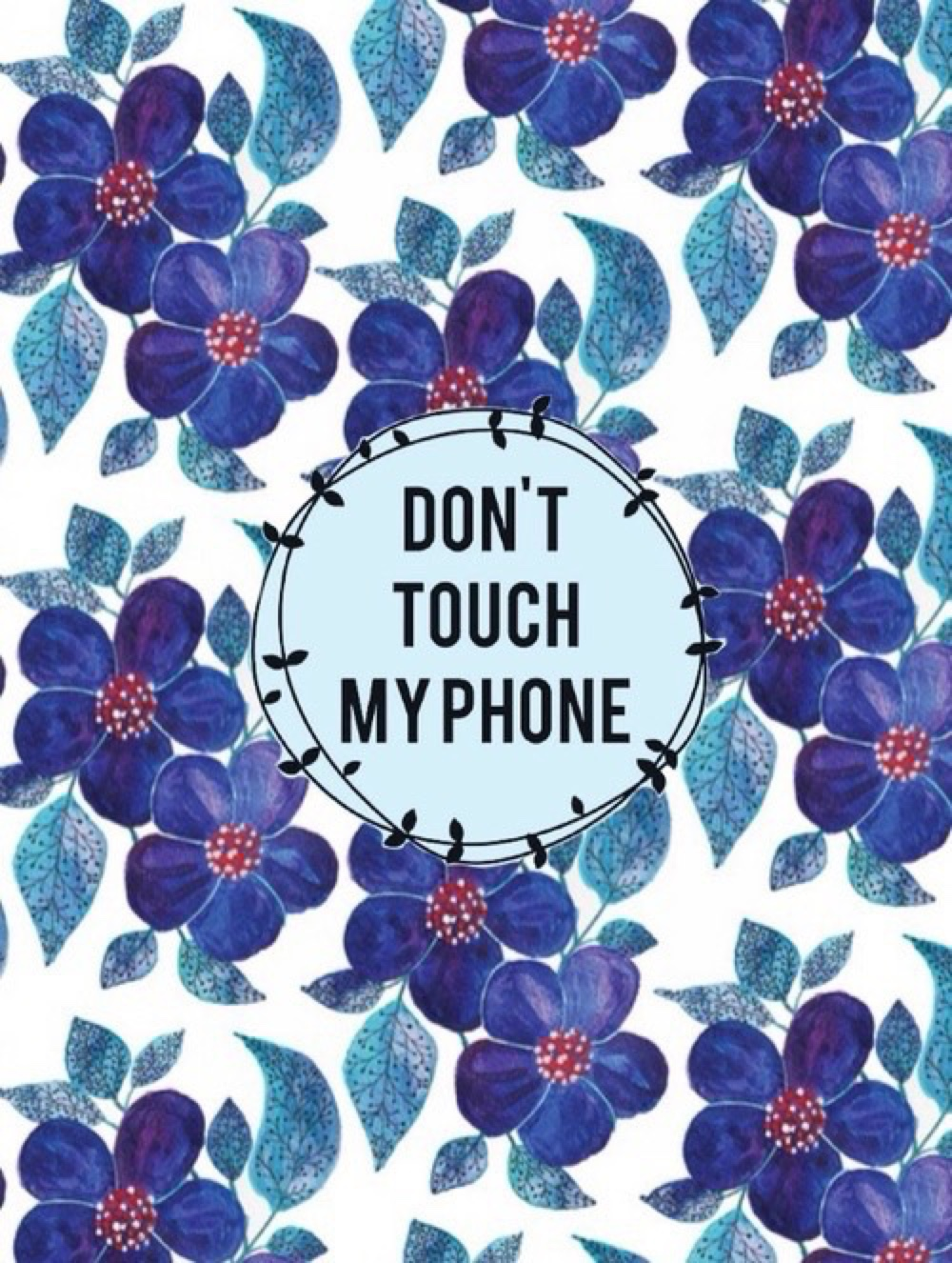 Dont Touch My Phone 17 1000x1326
