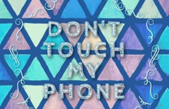 Dont Touch My Phone 18 736x1271 340x220