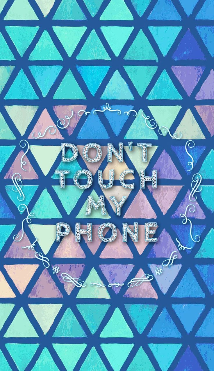 Dont Touch My Phone 18 736x1271