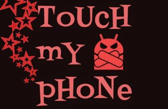 Dont Touch My Phone 7 768x1024 340x220