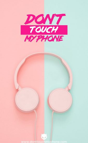 Dont touch My Phone Wallpaper 16 340x550