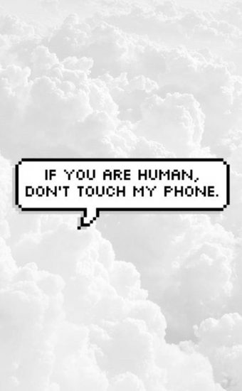 Dont touch My Phone Wallpaper 21 340x550