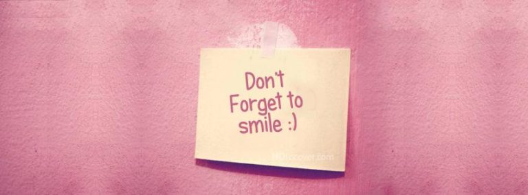 Dont Forget Smile FB Cover Photo 851 x 315 768x284