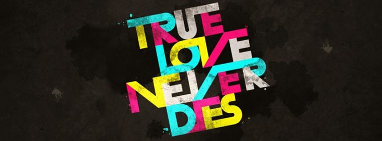 True Love Never Dies Super Facebook Cover Photo 851 x 315 768x284