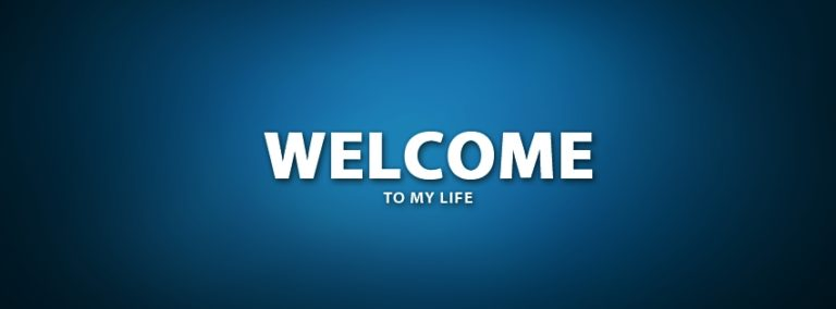 Welcome To My Life Facebook Cover Photo 851 X 315 768x284