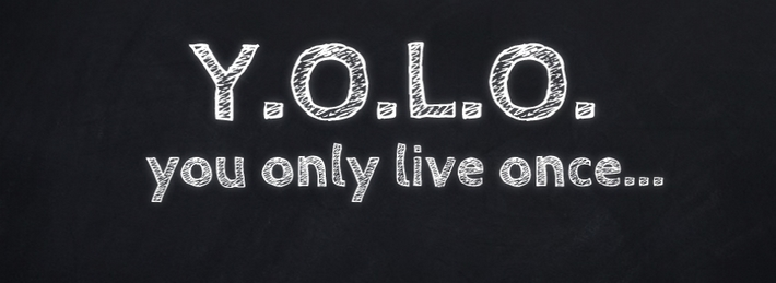 You Only Live Once FB Cover Pic 710 X 259