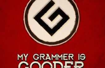 My Grammer Is Gooder Wallpaper 720x1280 340x220