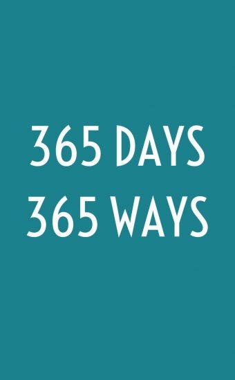 365 Days, 365 Ways Wallpaper