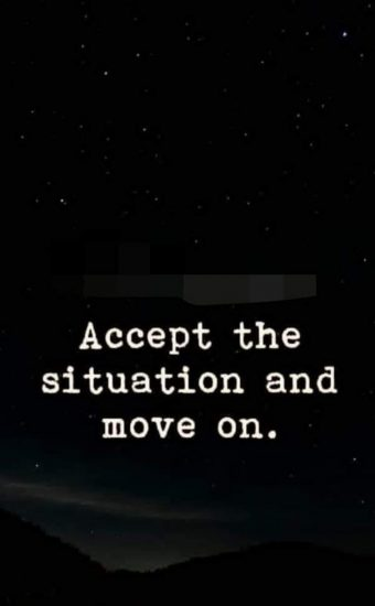 Accept The Situation and Move On Wallpaper