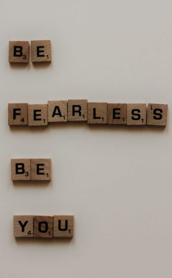 Be Fearless, Be You Wallpaper