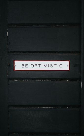 Be Optimistic Wallpaper