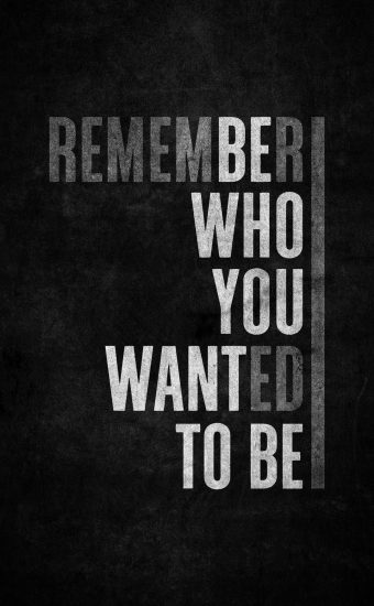 Be Who You Want To Be Wallpaper