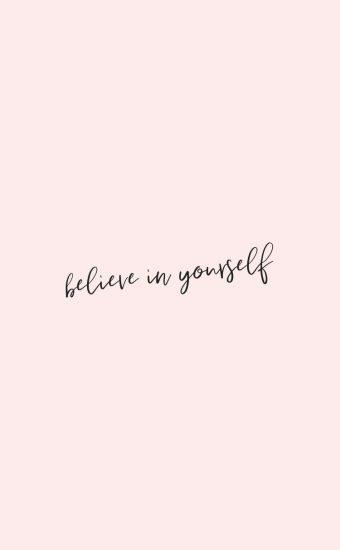 Believe in Youself Wallpaper