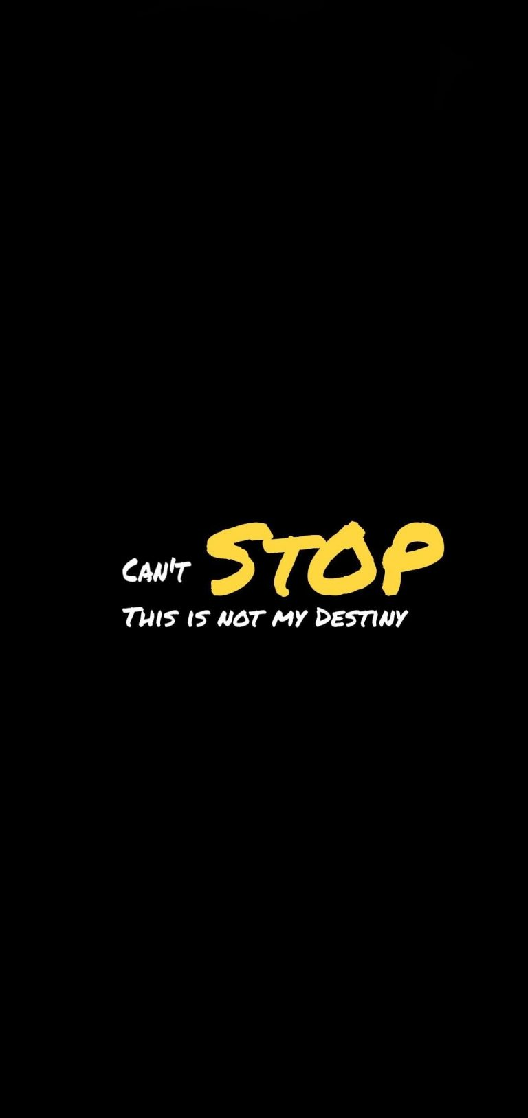 Can't Stop, This is not My Destiny Wallpaper