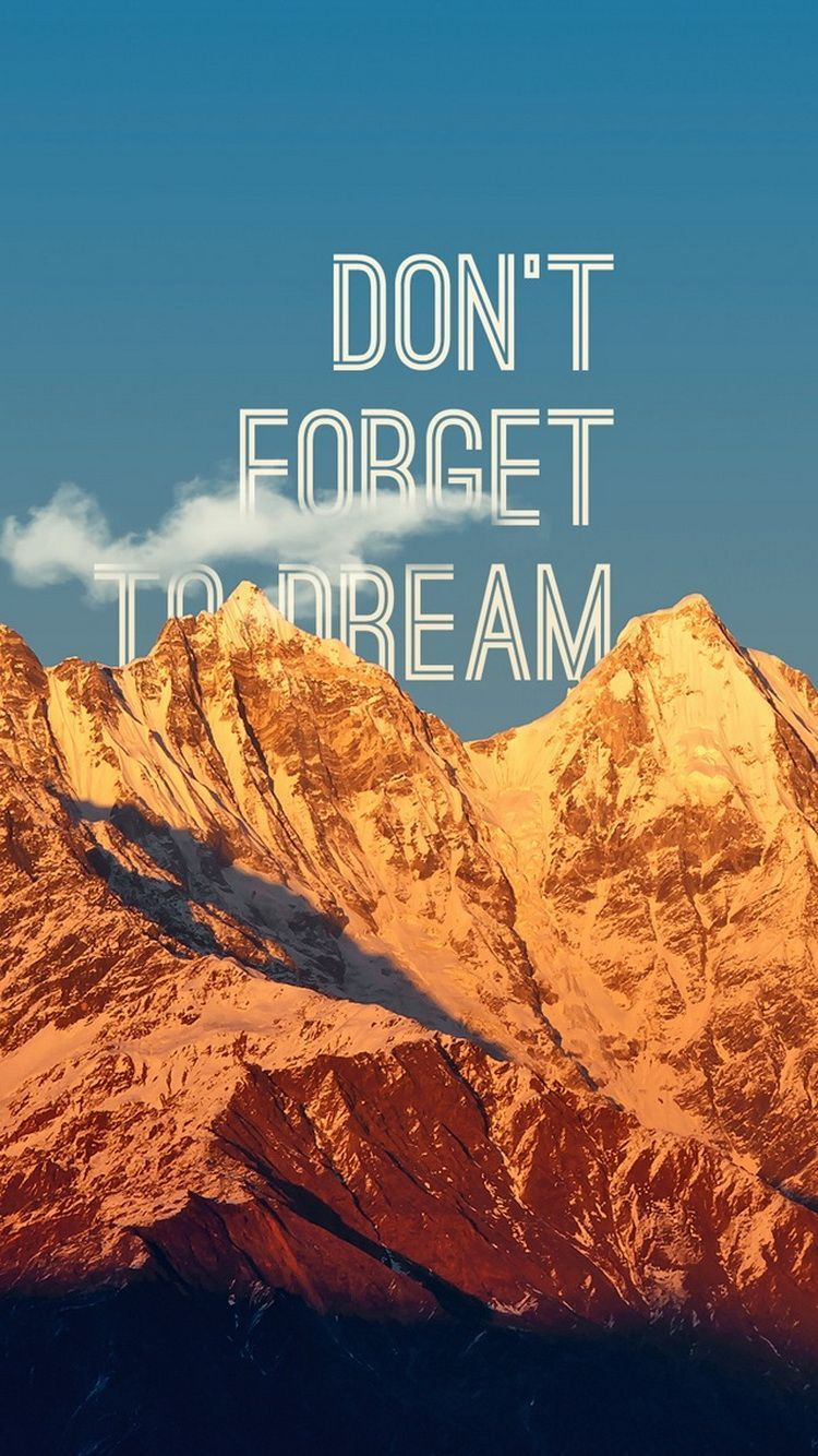 Don't Forget To Dream Wallpaper