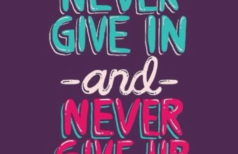 Dont Give Up Wallpaper 11 640x1136 340x220