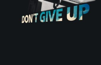 Dont Give Up Wallpaper 12 736x1377 340x220