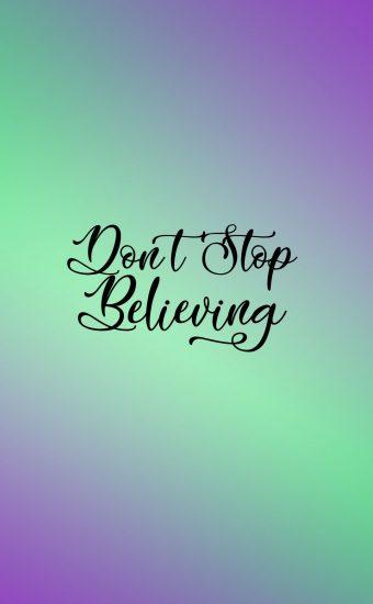 Don't Stop Believing Wallpaper