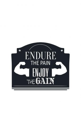 Endure The Pain Enjoy The Gain Wallpaper