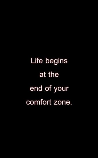 Life Begins at The End Of Your Comfort Zone Wallpaper