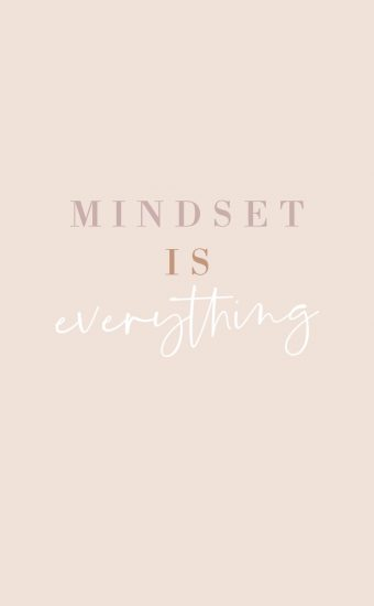 Mindset is Everything Wallpaper