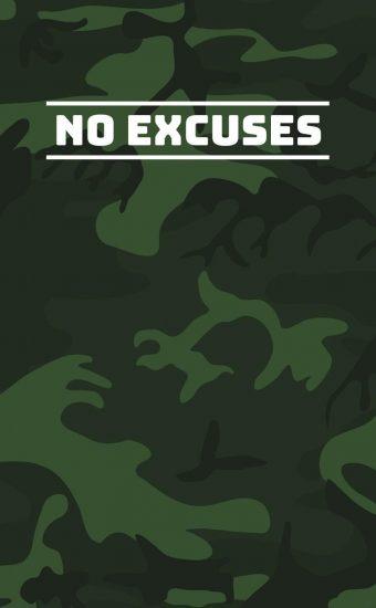 No Excuses Wallpaper