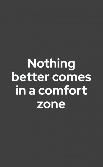 Nothing Better Comes In a Comfort Zone Wallpaper