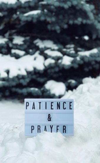 Patience and Prayer Wallpaper