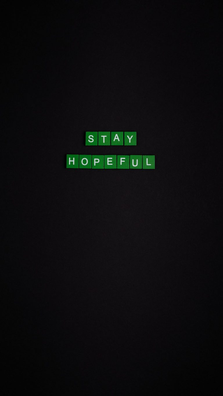Stay Hopeful Wallpaper