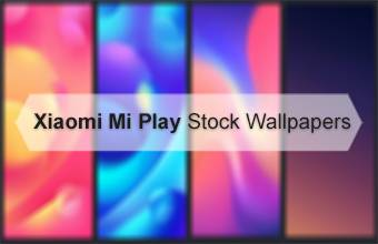 Xiaomi Mi Play Stock Wallpapers