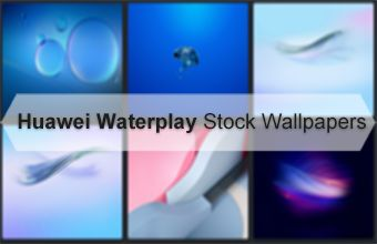 Huawei Waterplay Stock Wallpapers
