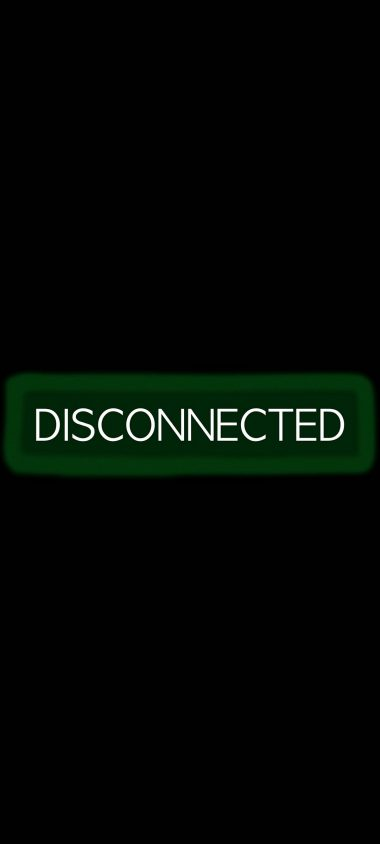 Disconnected Disconnect Inscription 1080x2400 380x844