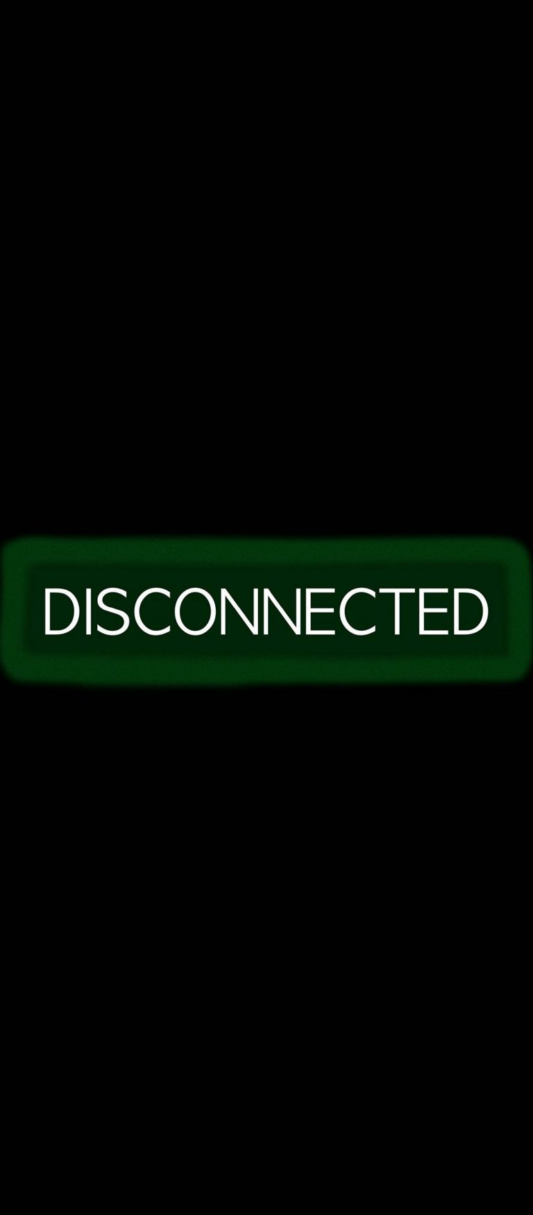 Disconnected Disconnect Inscription 1080x2460 768x1749
