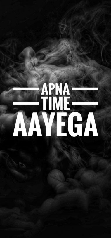 Apna Time Aayega Wallpaper 720x1544 380x815