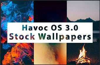 Havoc OS 3.0 Stock Wallpapers