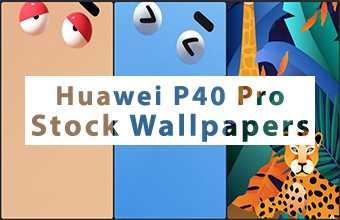 Huawei P40 Pro Stock Wallpapers