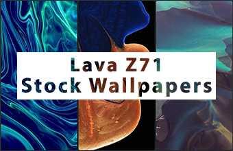 Lava Z71 Stock Wallpapers