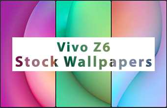 Vivo Z6 Stock Wallpapers