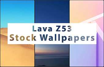 Lava Z53 Stock Wallpapers