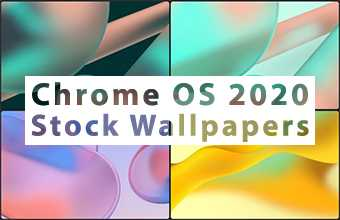 Chrome OS 2020 Stock Wallpapers