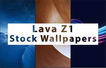 Lava Z1 Stock Wallpapers
