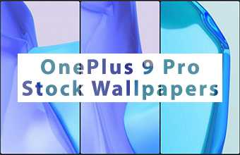 OnePlus 9 Pro Stock Wallpapers