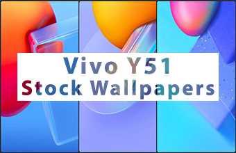 Vivo Y51 Stock Wallpapers