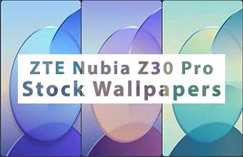 Nubia Z30 Pro Stock Wallpapers