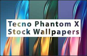Tecno Phantom X Stock Wallpapers