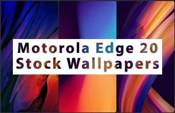 Motorola Edge 20 Stock Wallpapers