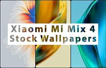 Xiaomi Mi Mix 4 Stock Wallpapers